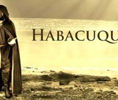 Quem Foi Habacuque? Sua História, Estudo e Resumo Completo